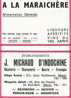 Carte Publicitaire -    A LA MARAICHERE : SAIGON-DAKAO - Boucherie MICHAUD D'INDOCHINE - HANOI-PNOM-PENH- MARSEILLE - Tarjetas De Visita