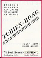 Carte Publicitaire -  EPICERIE - MERCERIE- PARFUMERIE - PRIMEURS -  TCHIEN-HONG - HAIPHONG - Tarjetas De Visita