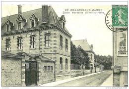 Châlons-sur-Marne. Ecole Normale D'institutrices Et La Rue De Prilly. - Châlons-sur-Marne