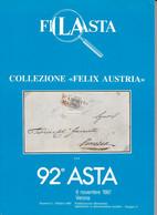"Filasta N. 92 Lombardo-Veneto - Collezione ""Felix Austria"" - Catalogues For Auction Houses"