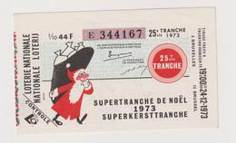 BELGIQUE - 1973 - Billet De Loterie - Supertranche De Noël - Lottery Tickets