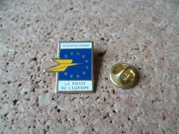 PIN'S  MONTELIMAR DROME LA POSTE - Mail Services