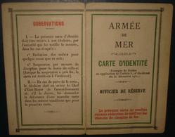 ARMEE DE MER.CARTE IDENTITE. Officier De Reserve. Service De Santé. Alger 1951 - Documenten