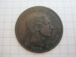 Spain 10 Centimos 1879 - [ 1] …-1931 : Kingdom