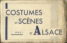 CARNET Complet De 12 Cartes Postales Anciennes Dépliables COSTUMES ET SCENES D'ALSACE (Série I). - Unclassified