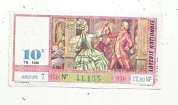 JC , Billet De Loterie Nationale,  10 E, Groupe 7, Dixième Tranche 1960, 17,50 NF,  Louis XVI , Gavotte - Lottery Tickets