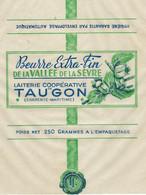 Etiquette Feuille Papier Emballage Beurre Extra Fin De La Vallée De La Sevre Laiterie Coop De Taugon Charente Maritime - Formaggio