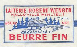 Etiquette Feuille Papier Emballage Beurre Fin 250g Laiterie Robert Wenger Halloville Meurthe Et Moselle 54 - Formaggio
