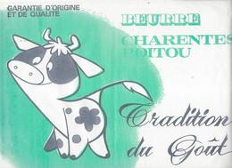 """Etiquette Feuille Papier Emballage Beurre Charentes Poitou Tradition Du Gout Garantie D'origine Et De Qualité """" Vache"""" - Formaggio"""