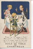 CPA - L'HUILE DE TABLE DES CHARTREUX - - Advertising