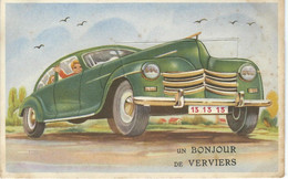 Un Bonjour De VERVIERS - Superbe Cpa à SYSTEME - Thème Auto Oldtimer - Verviers