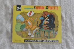Sylvain Et Sylvette - La Grande Peur Des Compères - N°54 - Sylvain Et Sylvette