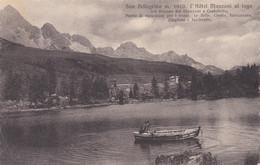 Cartolina - San Pellegrino, Belluno. Hotel, Lago. - Belluno