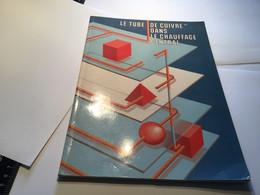 Tube De Cuivre Dans Le Chauffage Central De La Présente Brochure S'adresse Aux Entreprises - Do-it-yourself / Technical