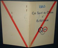 Carte De Membre. CLUB SPORTIF DES OFFICIERS D'EL-KETTANI.ALGER.1963 - Documenten