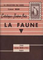 La Faune - Editions Brun - 1960 - 80 Pages - Frais De Port 2.50€ - Motive