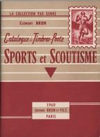 Sports Et Scoutismes - Editions Brun - 1960 - 80 Pages - Frais De Port 2.50€ - Motive