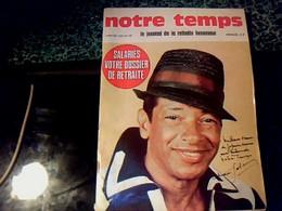 Revue Notre Temps Avec A La Une Portrait Dédicacé De Henri Salvador Année 1976 - Livres, BD, Revues