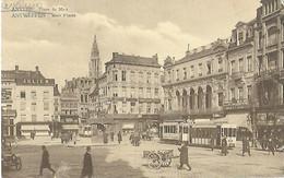 Belgique - ANVERS - ANTWERPEN - Place  De Meir -Meir Plaats - - Belgium
