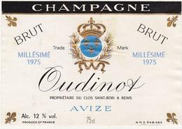 Etiquette Champagne Oudinot à AVIZE / BRUT Millésimé 1975 - Champagne
