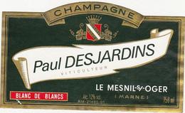Etiquette Champagne Paul DESJARDINS à LE MESNIL-sur-OGER / BLANC DE BLANCS - Champagner