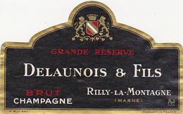 Etiquette Champagne DELAUNOIS & FILS à Rilly-la-Montagne / BRUT GRANDE RESERVE - Champagner