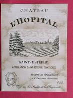 SAINT-ESTEPHE ETIQUETTE CHATEAU L'HOPITAL 1975            27/09/20/ - Bordeaux