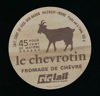 étiquette Fromage De Chèvre Le Chevrotin  45%mg Laiterie Coop De Vicq Sur Nahon  Valençay Indre 36 - Käse