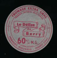 étiquette Fromage De Chèvre Le Délice Du Berry 60%mg  Fromagerie Industrielle Charost Cher 18 - Käse
