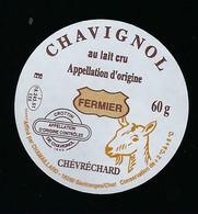 étiquette Fromage De Chèvre 60g  Chavignol Fermier  Chamaillard  Santranges/cher 18 - Käse