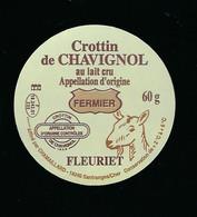 étiquette Fromage De Chèvre 60g Crottin De  Chavignol Fermier Fleuriet  Chamaillard  Santranges/cher 18 - Käse