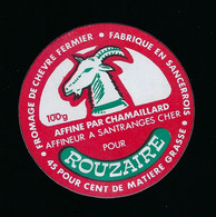 étiquette Fromage De Chèvre Fermier 45%mg  Pour Rouzaire 100g  Chamaillard  Santranges S Cher 18 - Käse