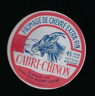 étiquette Fromage De Chèvre  Extra Fin 45%mg  Cabri Chinon  Laiterie Coop De Saint Louans  Chinon 37 - Käse