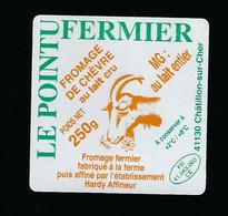 étiquette Fromage De Chèvre  Le Pointu Fermier 250g  Fabriqué A La Ferme  Chatillon Sur Cher 41 - Käse