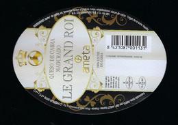 étiquette Fromage De Chèvre Le Grand Roi Ameta Fabriqué Dans Les 2 Sevres 79 FR79276001CE Export Espagne ES150002470SECE - Käse