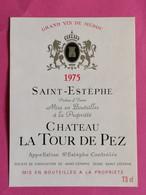 SAINT-ESTEPHE ETIQUETTE CHATEAU LA TOUR DE PEZ 1975         27/09/20/ - Bordeaux