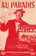 MAURICE CHEVALIER / JACQUES HELIAN / FRANCIS LOPEZ - AU PARADIS - 1945 - EXCELLENT ETAT - - Music & Instruments