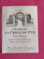 SAINT-ESTEPHE ETIQUETTE CHATEAU LA CROIX DE PEZ CUVEE PRESTIGE       27/09/20/ - Bordeaux