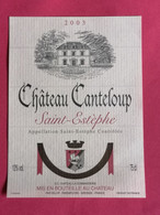 SAINT-ESTEPHE ETIQUETTE CHATEAU CANTELOUP  2003    27/09/20/ - Bordeaux