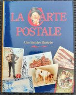 La Carte Postale , Une Histoire Illustrée  - Martin Willougby - Livres & Catalogues