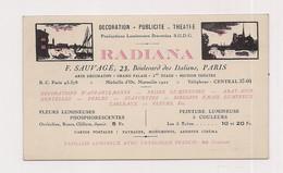CARTE DE VISITE RADIANE - DECORATION PUBLICITE THEATRE - SAUVAGE - PARIS Bld Des Italiens - Productions Lumineuses - Tarjetas De Visita