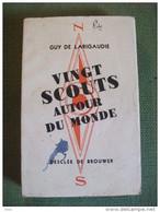 Vingt Scouts Autour Du Monde Larigaudie 1935 Scout Scoutisme Photos Voyage - Scouting