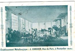 (154)  CPA  Pontarlier  Etablissement Metallurgique  J . Cordier  Rue Du Parc Pontarlier  (Bon Etat) - Pontarlier