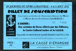 """Ticket De Tombola / Loterie """"Journées Du Livre à Granville 2012"""" Normandie - Lottery Tickets"""