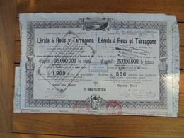 ESPAGNE - MADRID 1881 - CIE DES CHEMINS DE FER DE LERIDA A REUS & TARRAGONE - ACTION DE 500 FRS - PEU COURANT - Unclassified