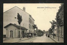 39 - DOLE -GRAY - Gare Des Tramways - 1905 - RARE - Dole