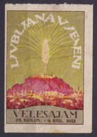 1931 - Slovenia Yugoslavia - Wheat Ear - Exhibition / Fair LJUBLJANA - VIGNETTE LABEL CINDERELLA - MNH - Slovenia