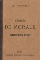 Mémento De Morale Et D'instruction Civique - O.Pavette - Books, Magazines, Comics