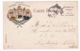 Carte En Franchise Militaire - 1914 1915 - Année Héroique - Marcofilie (Brieven)