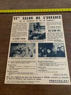 ANNEES 50 SALON DE L ENFANCE GRAND PALAIS PARIS TINTIN GERARD PIERRE MONIQUE LAROCHE LARD YVES DELCROIX CHOISNET GOEARD - Non Classificati